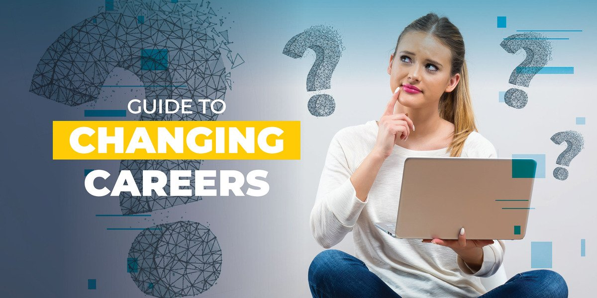 Guide to Changing Careers