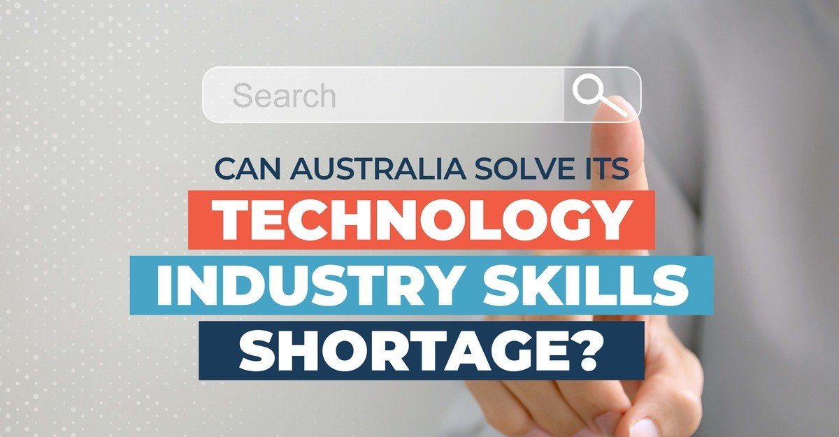 Can Australia Solve Its Technology Industry Skills Shortage?
