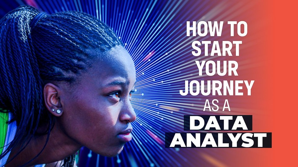 How to Start Your Journey as a Data Analyst