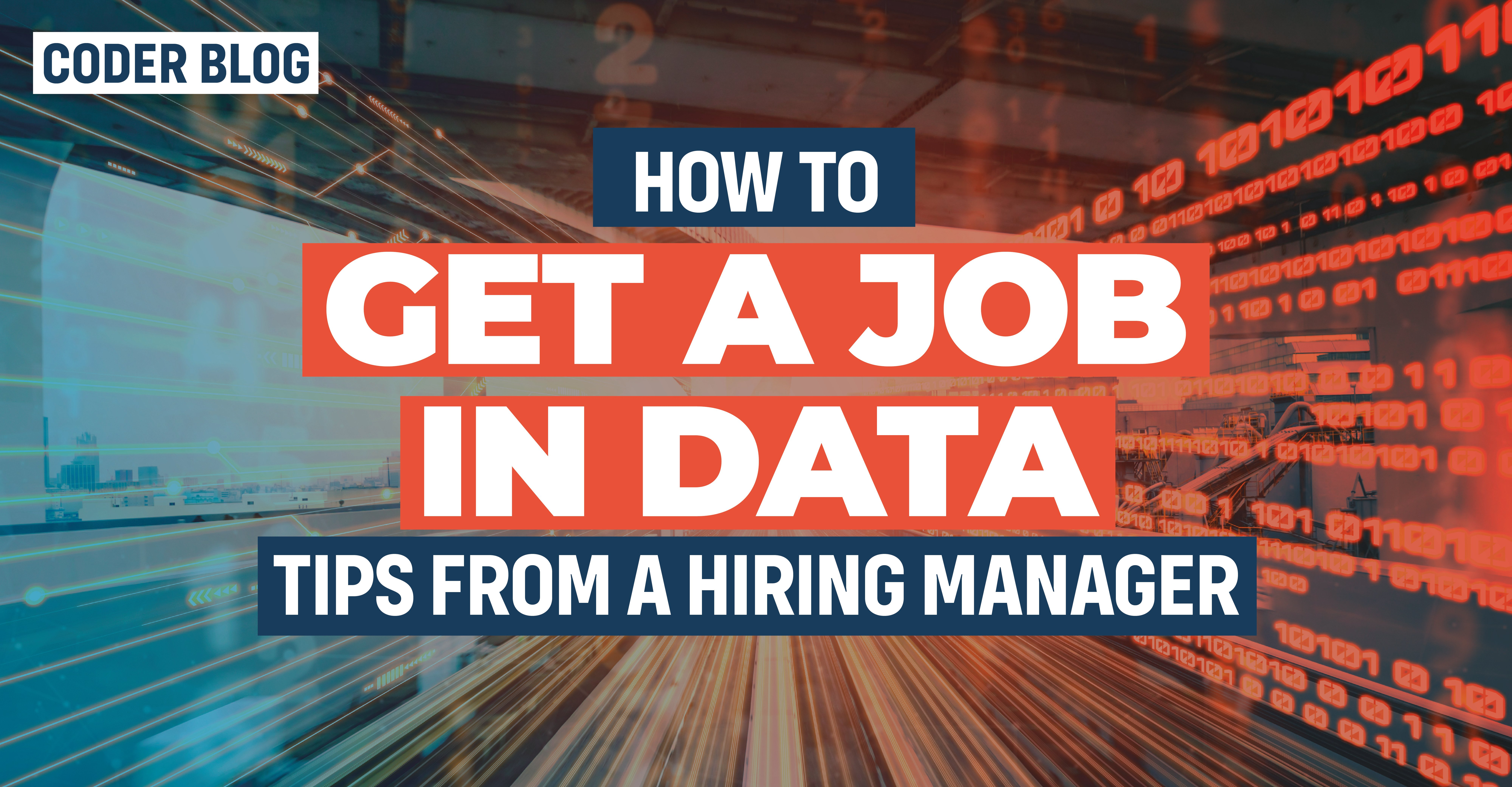 How to Get a Job in Data - Tips from a Hiring Manager