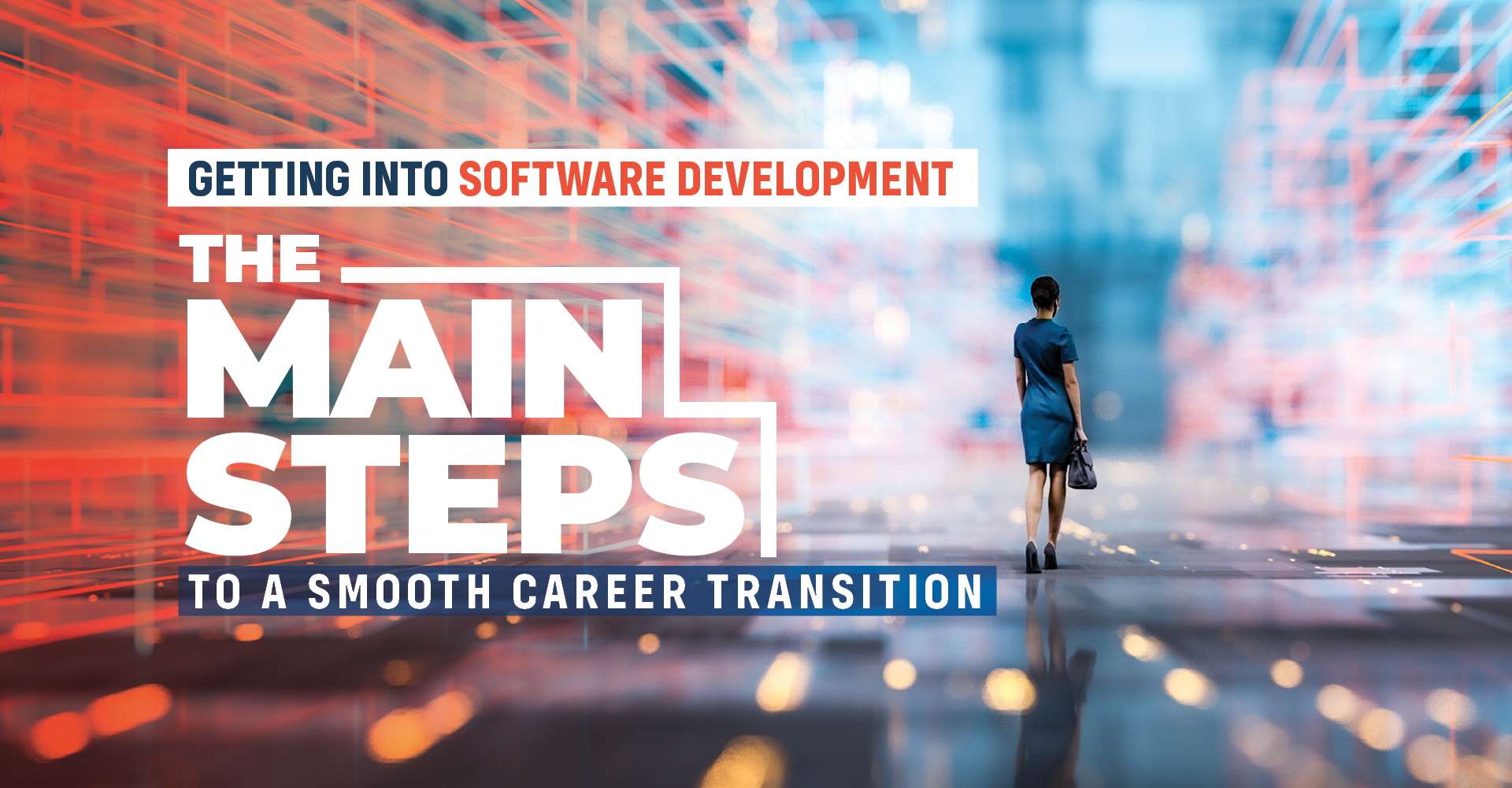 Getting Into Web Development: The Steps to a Smooth Career Transition