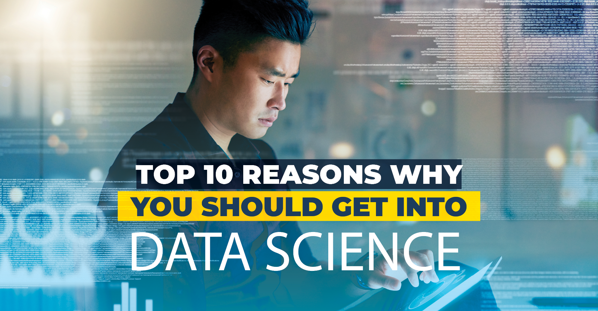 Featured image: Top 10 Reasons Why You Should Get Into Data Science - Read full post: Top 10 Reasons Why You Should Get Into Data Science