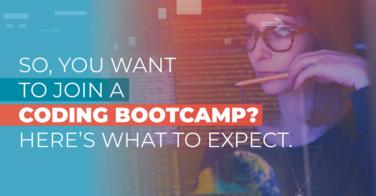So, You Want To Join A Coding Bootcamp? Here's What To Expect.