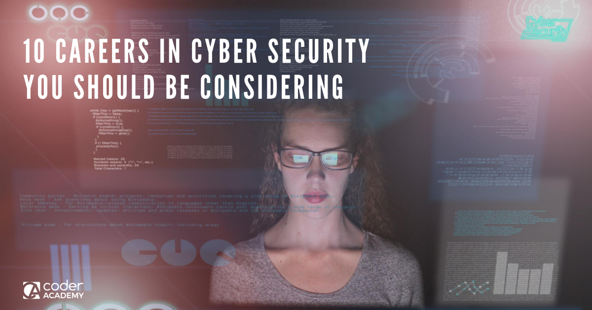 10 Careers in Cyber Security Worth Considering